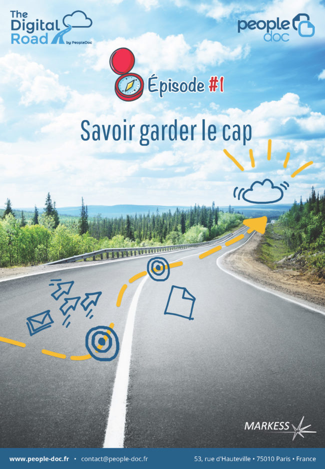 The Digital Road (épisode 1) : Savoir garder le cap