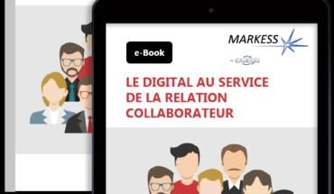 Le digital au service de la relation collaborateur [e-Book]
